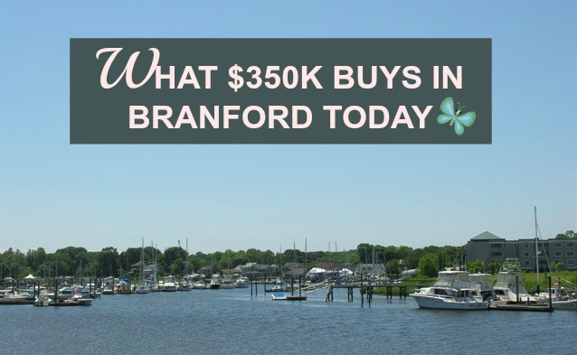 What $350K Buys In Branford CT Today